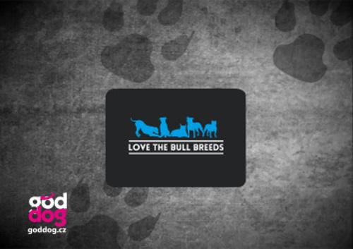 "Podložka pod myš s potiskem psa ""Love the Bull Breeds"""