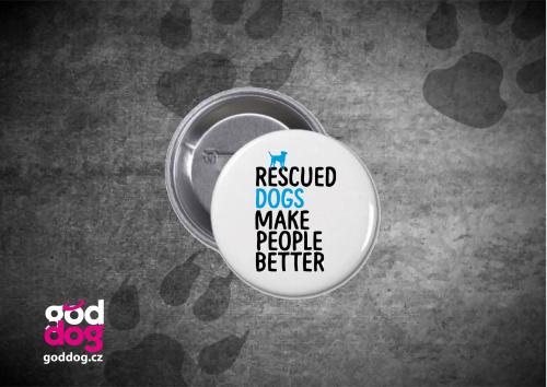 """Placka s potiskem psa """"Rescued"""""""