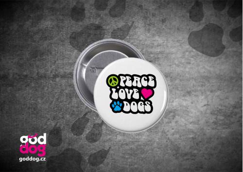 """Placka s potiskem psa """"Peace"""""""