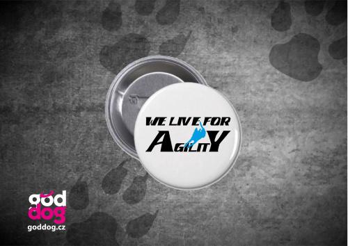 """Placka s potiskem agilit """"We live"""""""
