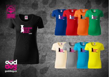 "Dámské triko s potiskem pitbulla ""Change your mind"", org.bavlna"