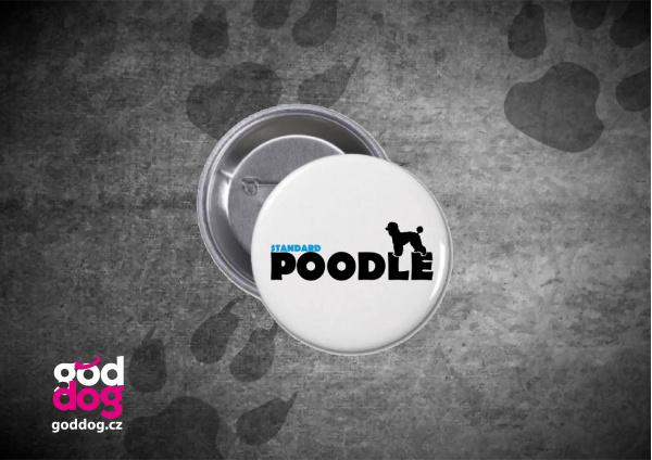 """Placka s potiskem pudla """"Standard Poodle"""""""