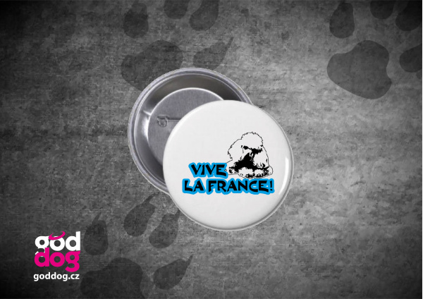 "Placka s potiskem pudla ""Vive la France"""