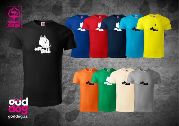 """Pánské triko s potiskem bulteriéra """"Just Bull"""", org.bavlna"""