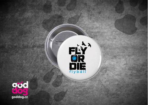 "Placka s potiskem flyballu ""Fly or die"""