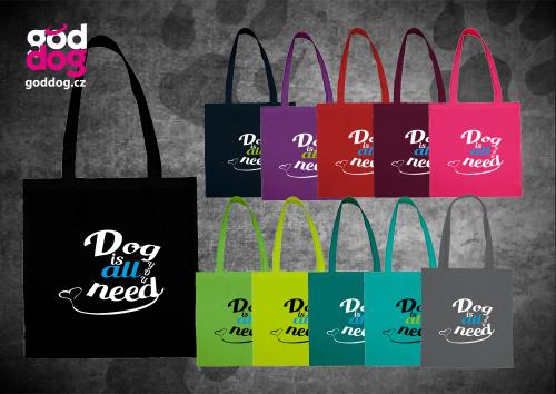 """Nákupní plátěná taška s potiskem psa """"Dog is all"""""""