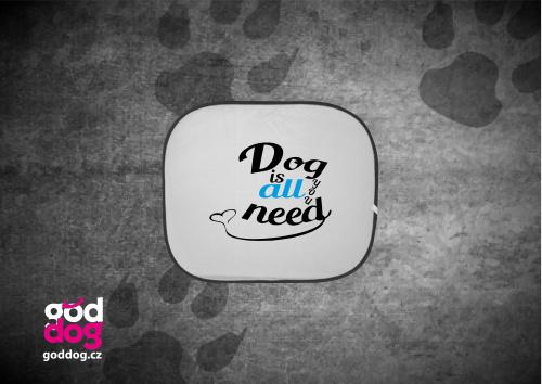 """Autostínítko s potiskem psa """"Dog is all"""""""