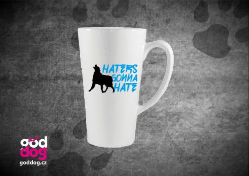 """Latté s potiskem psa """"Haters"""""""
