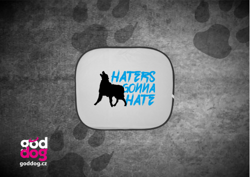 """Autostínítko s potiskem psa """"Haters"""""""