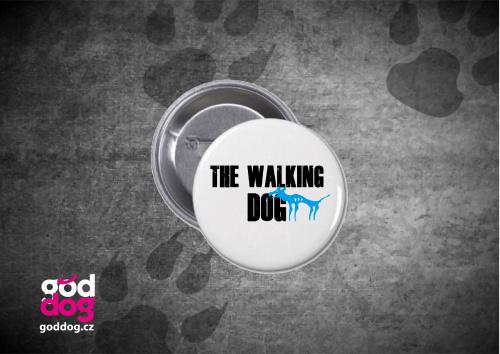 "Placka s potiskem psa ""The Walking Dog"""