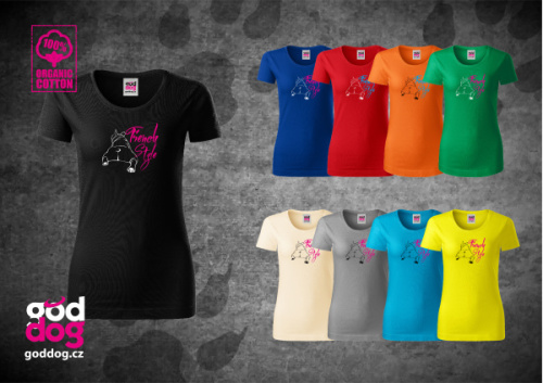 """Dámské triko s potiskem francouzského buldočka """"French Style"""", org.bavlna"""
