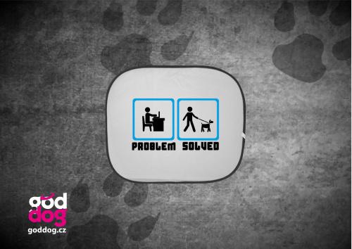 """Autostínítko s potiskem psa """"Problem solved"""""""