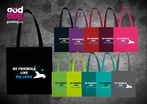 """Nákupní plátěná taška s potiskem labradorského retrívra """"Be friendly"""""""