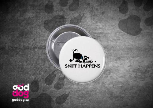 """Placka s potiskem noseworku """"Sniff Happens"""""""