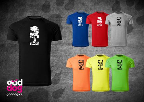 """Pánské funkční triko s potiskem maďarského ohaře """"Hasta la Vizsla"""""""