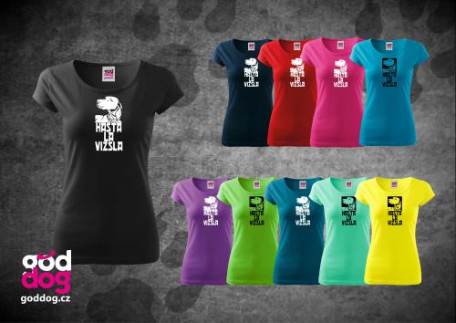 """Dámské triko s potiskem maďarského ohaře """"Hasta la Vizsla"""", kr.rukáv"""