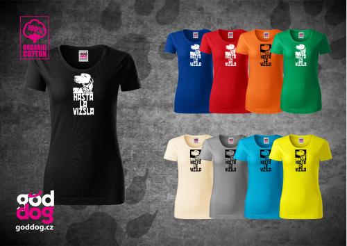 """Dámské triko s potiskem maďarského ohaře """"Hasta la Vizsla"""", org.bavlna"""