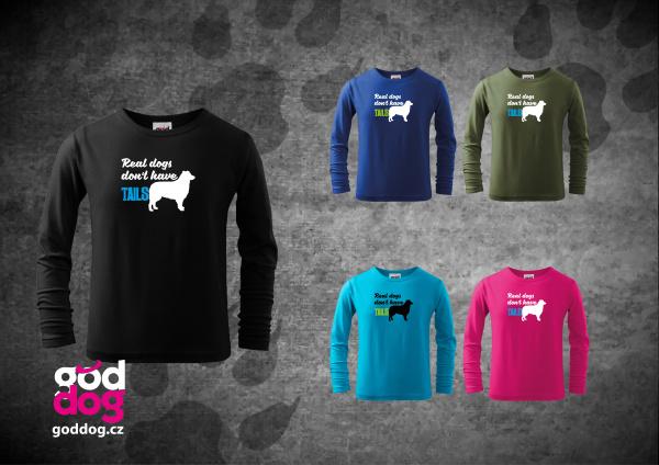 """Dětské triko s potiskem australského ovčáka """"Real dogs"""", dl.rukáv"""