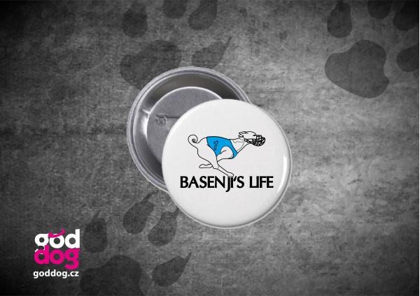 """Placka s potiskem basenji """"Basenji's Life"""""""