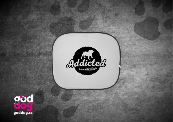 """Autostínítko s potiskem anglického buldoka """"Addicted"""""""