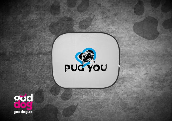 """Autostínítko s potiskem mopse """"Pug you"""""""