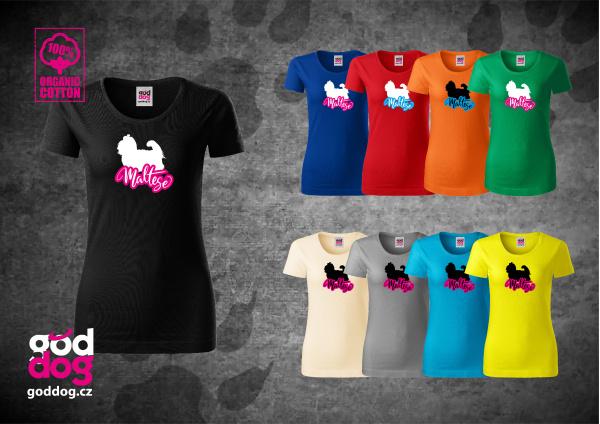 """Dámské triko s potiskem maltézáčka """"Maltese"""", org.bavlna"""