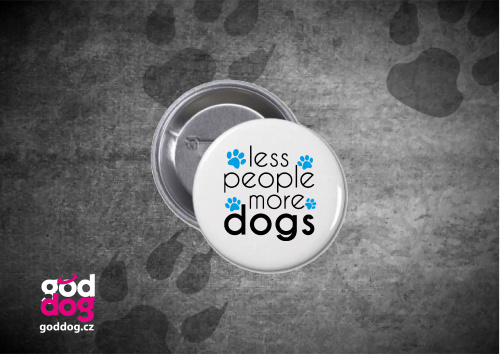 "Placka s potiskem psa ""More Dogs"""