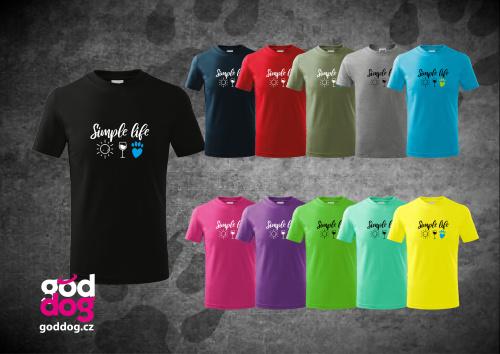 """Dětské triko s potiskem psa """"Simple Life"""", kr.rukáv"""