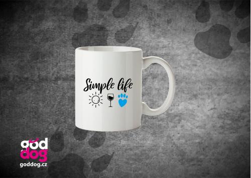 "Keramický hrnek s potiskem psa ""Simple Life"""
