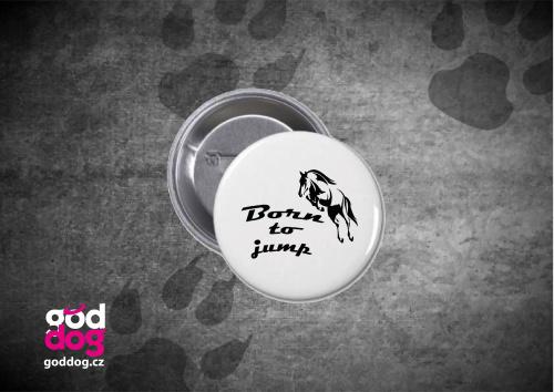 """Placka s potiskem koně """"Born to jump"""""""