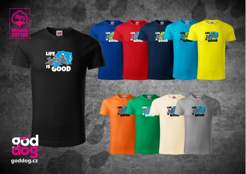"Pánské triko s potiskem psa ""Life is good"", org.bavlna"