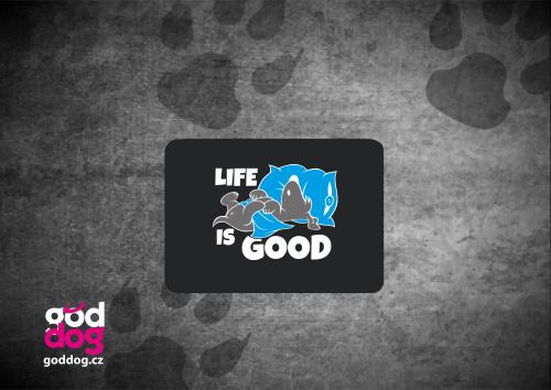 """Podložka pod myš s potiskem psa """"Life is good"""""""